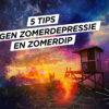 5 tips tegen zomerdepressie